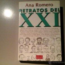 Libros de segunda mano: ANA ROMERO. RETRATOS DEL SIGLO XX. DEDICADO Y FIRMADO. 1ª ED.2000. CARICATURAS DE LUIS PÉREZ ORTIZ.. Lote 52549810