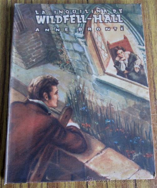 La Inquilina De Wildfell Hall Por Anne Bronte Buy Other Literature Books At Todocoleccion 52586454