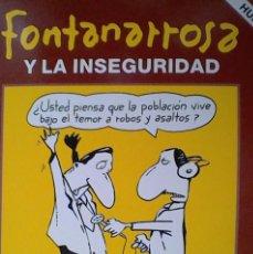 Libros de segunda mano: FONTANARROSA Y LA INSEGURIDAD. Lote 52592014
