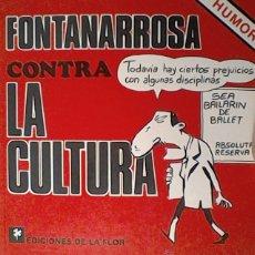 Libros de segunda mano: FONTANARROSA CONTRA LA CULTURA. Lote 52592045