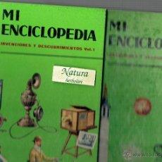 Libros de segunda mano: MI ENCICLOPEDIA. INVENCIONES Y DESCUBRIMIENTOS. VOL I Y II EDICIONES GAISA.. Lote 52597510