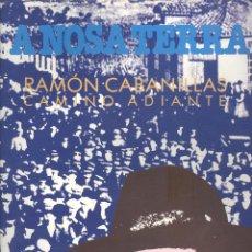 Libros de segunda mano: VARIOS. A NOSA TERRA. RAMÓN CABANILLAS. CAMIÑO ADIANTE. (A NOSA CULTURA, 10). VIGO, C. 1992. GALICI. Lote 52605236