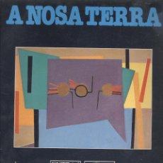 Libros de segunda mano: VARIOS. A NOSA TERRA. LUIS SEOANE. COMPROMISO E PAIXON CRIADORA. (EXTRA, 4). VIGO, 1985. GALICIA. Lote 52605286