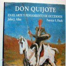 Libros de segunda mano: DON QUIJOTE EN EL ARTE Y PENSAMIENTO DE OCCIDENTE.2004-1º ED.. Lote 52609007