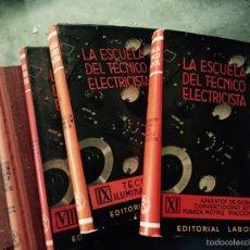 Libros de segunda mano: ESCUELA DEL TÉCNICO ELECTRICISTA. Lote 52622778