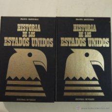 Libros de segunda mano: HISTORIA DE LOS ESTADOS UNIDOS 2 TOMOS - FRANCO MARTINELLI - EDITORIAL DE VECCHI - 1973. Lote 52660969