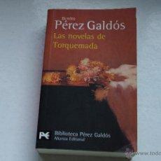 Libros de segunda mano: BENITO PÉREZ GALDÓS. LAS NOVELAS DE TORQUEMADA. ALIANZA EDITORIAL.. Lote 52698508