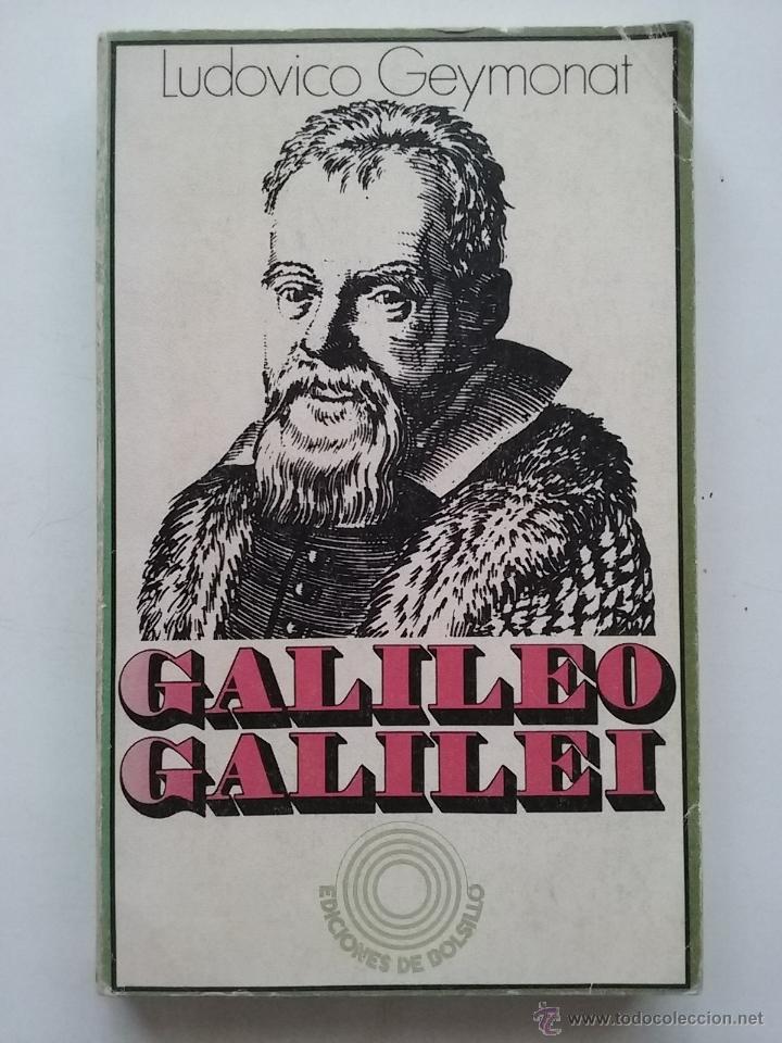GALILEO GALILEI - LUDOVICO GEYMONAT - ED. PENINSULA (Libros de Segunda Mano (posteriores a 1936) - Literatura - Otros)