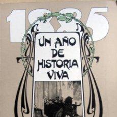 Libros de segunda mano: UN AÑO DE HISTORIA VIVA. Lote 52717441