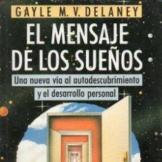 Libros de segunda mano: EL MENSAJE DE LOS SUEÑOS. Lote 52718504
