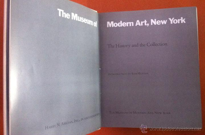 Libros de segunda mano: THE MUSEUM of MODERN ART, NEW YORK. THE HISTORY and the COLLECTION. 1985 - Foto 3 - 52735006