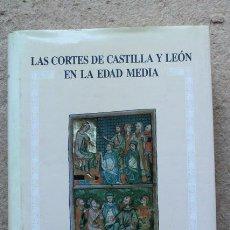 Libros de segunda mano: LAS CORTES DE CASTILLA Y LEÓN EN LA EDAD MEDIA. ACTAS DE LA PRIMERA ETAPA DEL CONGRESO CIENTÍFICO.... Lote 52735714