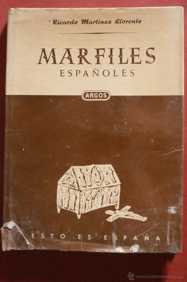 MARFILES ESPAÑOLES. RICARDO MARTÍNEZ LLORENTE (Libros de Segunda Mano - Bellas artes, ocio y coleccionismo - Otros)