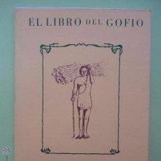 Libros de segunda mano: EL LIBRO DEL GOFIO. MANUEL MORA MORALES.. Lote 52816585