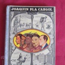 Libros de segunda mano: LA TIERRA Y EL HOMBRE - JOAQUIN PLA CARGOL - 1937 - 12ª EDICION. Lote 52832328