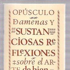 Libros de segunda mano: OPÚSCULO DAMENAS Y SUSTANCIOSAS REFLEXIONES SOBRE EL ARTE DE BIEN MANDUCAR. 1976, BURGOS. Lote 52833011
