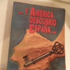 Libros de segunda mano: ...Y AMÉRICA DESCUBRIÓ ESPAÑA. - PIÑERO MIRA, JUAN LUIS.. Lote 52849519