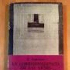 Libros de segunda mano: LA CORRESPONDENCIA DE LAS ARTES. E. SOURIAU. Lote 52849664