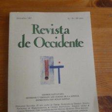 Libros de segunda mano: REVISTA DE OCCIDENTE. DICIEMBRE 1987. Nº79 GEORGES SANTAYANA. SUSAN 154PP. Lote 52871051