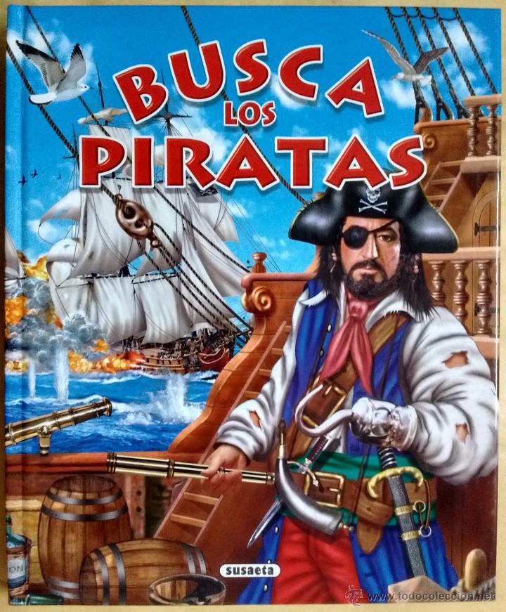 BUSCA LOS PIRATAS, EDICIONES SUSAETA (Libros de Segunda Mano - Literatura Infantil y Juvenil - Otros)