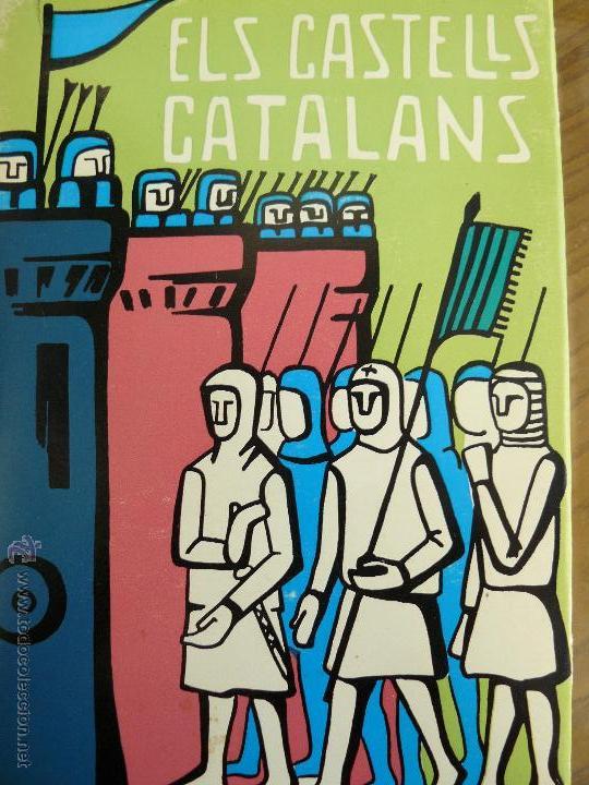 ELS CASTELLS CATALANS VOLUM IV RAFAEL DALMAU EDITOR CATALÀ ROCA ARMAND DE FLUVIÀ 1973 (Libros de Segunda Mano - Historia - Otros)