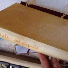 Libros de segunda mano: LIBRO DIETARI DEL CAPELLA , D'ANFOS EL MAGNANIM, FACSIMIL, Y LIBRO DE ESTUDIOS , 2001.. Lote 52940457