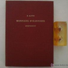 Libros de segunda mano: R. RATTO. MONNAIES BYZANTINES. FOLIO.MONEDAS ANTIGUAS. ILUSTRADO.. Lote 52957094