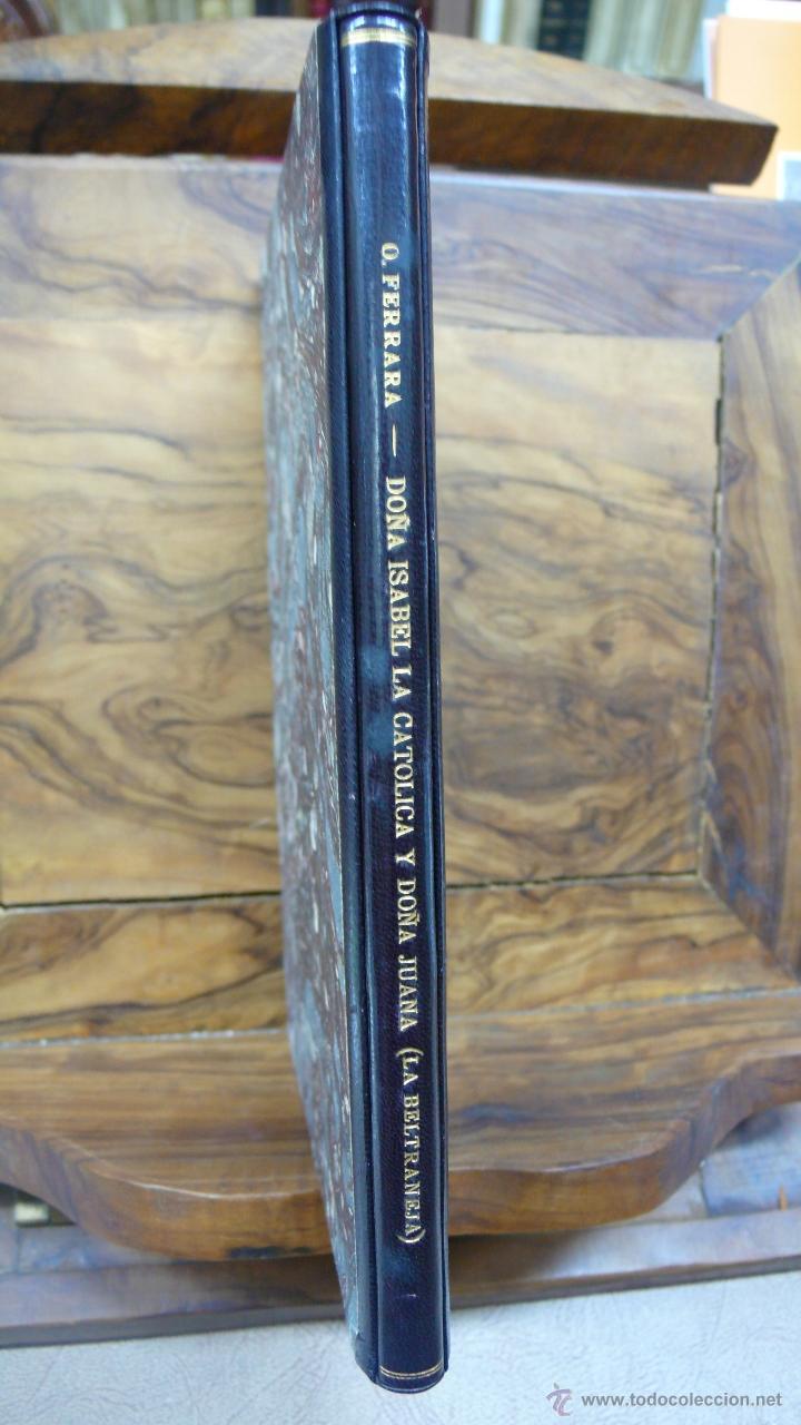 Libros de segunda mano: ORESTES FERRARA. DOÑA ISABEL LA CATÓLICA Y DOÑA JUANA (LA BELTRANEJA). 1947. - Foto 2 - 52957405
