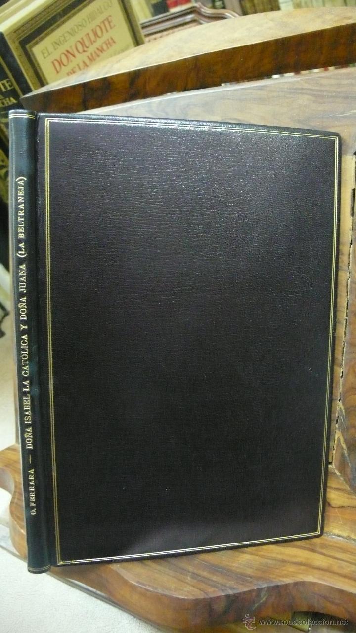 Libros de segunda mano: ORESTES FERRARA. DOÑA ISABEL LA CATÓLICA Y DOÑA JUANA (LA BELTRANEJA). 1947. - Foto 5 - 52957405