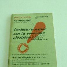Libros de segunda mano: CONDUCTA A SEGUIR CON LA CORRIENTE ELÉCTRICA CUADERNILLO Nº 8. Lote 52960324