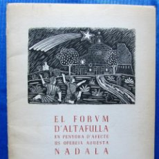 Libros de segunda mano: EL FORUM D' ALTAFULLA EN PENYORA D' AFECTE US OFEREIX AQUESTA NADALA, 1968, TARRAGONA.. Lote 52975968
