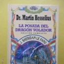 Libros de segunda mano: LA POSADA DEL DRAGÓN VOLADOR J. SHERIDAN LE FANU. Lote 52979012