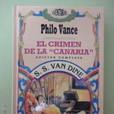 Libros de segunda mano: EL CRIMEN DE LA CANARIA. S.S. VAN DINE.. Lote 52979251