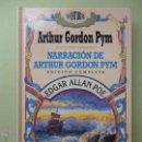 Libros de segunda mano: NARRACIÓN DE ARTHUR GORDON PYM. EDGAR ALLAN POE.. Lote 52979869