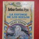 Libros de segunda mano: LA ESFINGE DE LOS HIELOS. JULIO VERNE.. Lote 52982085