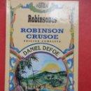Libros de segunda mano: ROBINSON CRUSOE. DANIEL DEFOE.. Lote 52982464