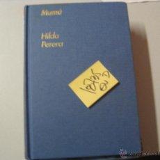 Libros de segunda mano: MUMUHILDA PERERATAPA DURA ILUSTRADO4,40. Lote 52987894
