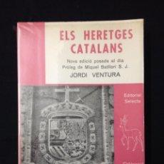 Libros de segunda mano: ELS HERETGES CATALANS. Lote 109741451