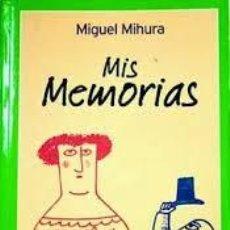 miguel mihura,mis memorias