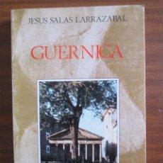 Libros de segunda mano: GUERNICA ------ JESÚS SALAS LARRAZÁBAL. Lote 53005739