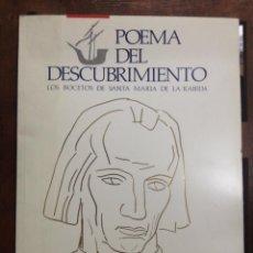 Libros de segunda mano: POEMA DEL DESCUBRIMIENTO. LOS BOCETOS DE SANTA MARIA DE LA RABIDA. CAJA AHORROS DE JEREZ. 1990.. Lote 53012364