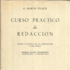 Libros de segunda mano: CURSO PRÁCTICO DE REDACCIÓN. G. MARTIN VIVALDI. PARANINFO. 2ª EDICIÓN. MADRID. 1962. Lote 53014504