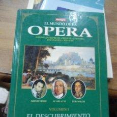 Libros de segunda mano: LIBRO EL MUNDO DE LA OPERA EL DESCUBRIMIENTO ITALIANO VOL I 1993 ED. TIEMPO L-10581. Lote 53027237