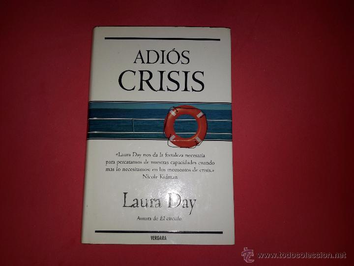 'ADIÓS CRISIS' DE LAURA DAY (Libros de Segunda Mano - Pensamiento - Otros)