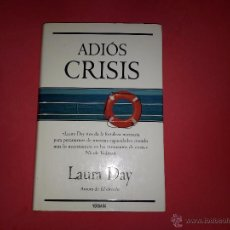 Libros de segunda mano: 'ADIÓS CRISIS' DE LAURA DAY. Lote 53043183