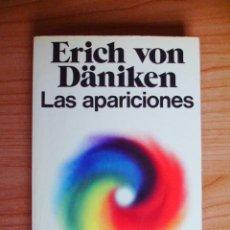 Libros de segunda mano: ERICH VON DANIKEN - LAS APARICIONES (ED. MARTÍNEZ ROCA, 1975).. Lote 53059097