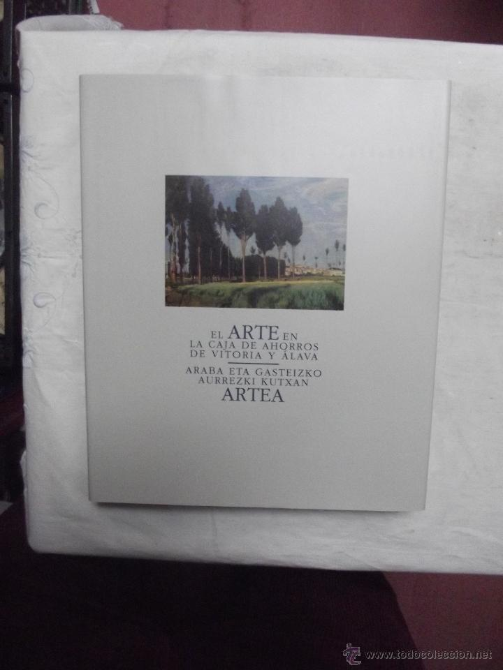 EL ARTE EN LA CAJA DE AHORROS DE VITORIA Y ALAVA - ARABA ETA GASTEIZKO AURREZKI KUTXAN ARTEA (Libros de Segunda Mano - Bellas artes, ocio y coleccionismo - Otros)
