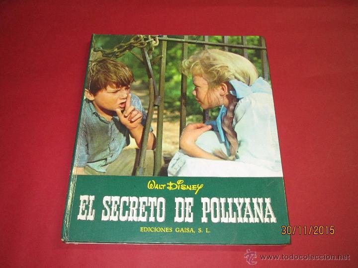 ANTIGUO *EL SECRETO DE POLLYANA* DE WALT DISNEY Y EDICIONES GAISA DEL AÑO 1968 (Libros de Segunda Mano - Literatura Infantil y Juvenil - Otros)