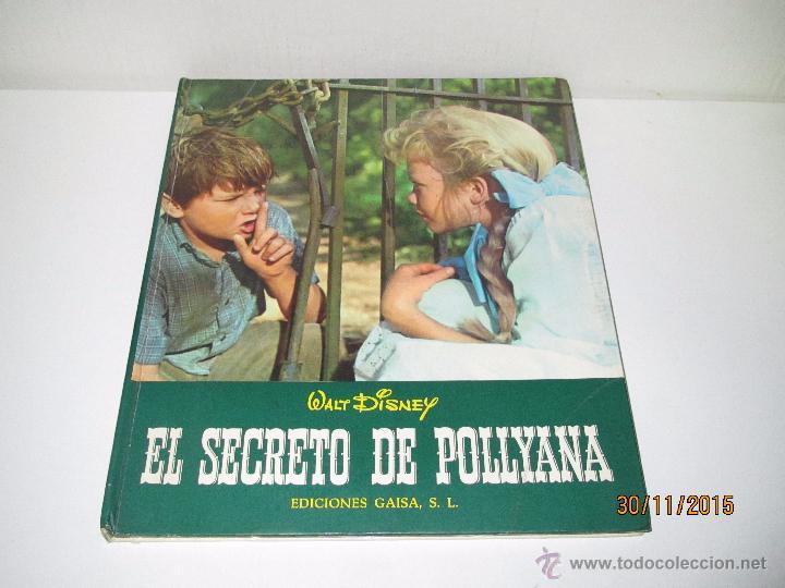 Libros de segunda mano: Antiguo *EL SECRETO DE POLLYANA* de Walt Disney y Ediciones GAISA del Año 1968 - Foto 7 - 53123598