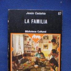 Libros de segunda mano: LA FAMILIA. Lote 53147610